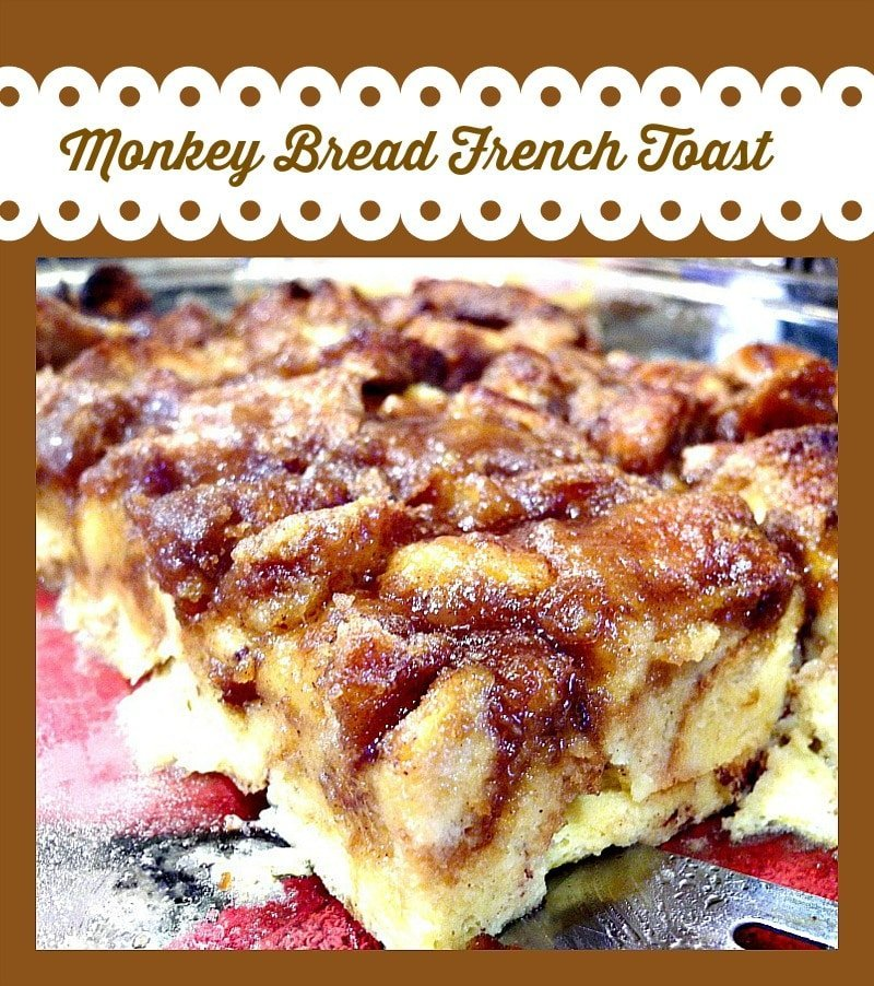 Monkey Bread French Toast