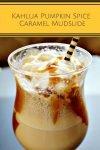 Kahlua Pumpkin Spice Caramel Mudslide5
