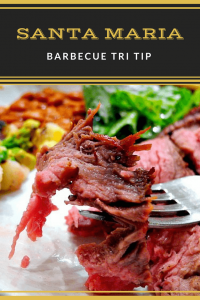 Santa Maria Barbecue Tri Tip1