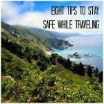 Eight Tips To Stay Safe While Traveling