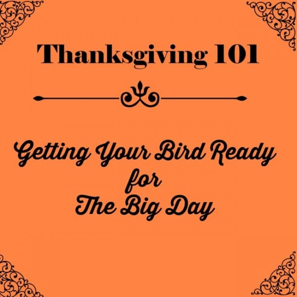 Thanksgiving-101-Getting-Bird-Ready-650×650-1