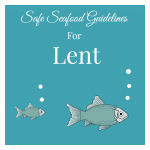 Safe-Seafood-Guidelines-For-Lent-1