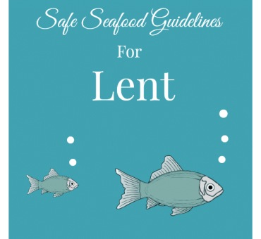 Safe Seafood Guidelines For Lent