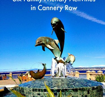 Six Family-Friendly Activities in Monterey's Cannery Row