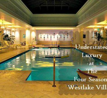Family Luxury At The Four Seasons Westlake Village