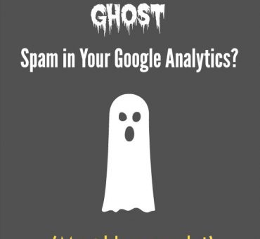 Do You Have Ghost Spam In Your Google Analytics?