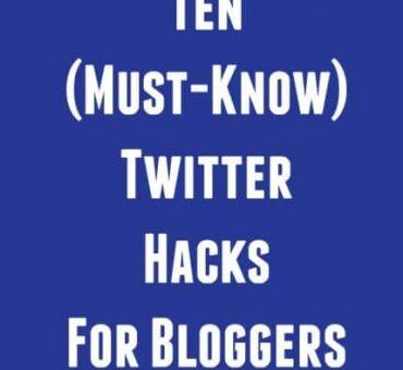 Ten Twitter Hacks For Bloggers