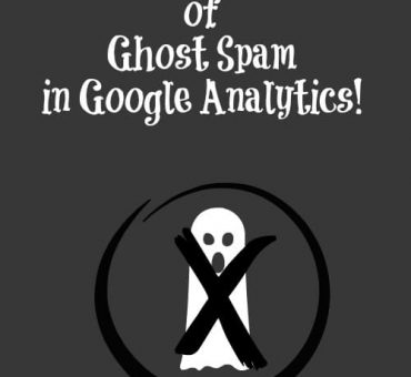 How to Get Rid of Ghost Spam in Google Analytics