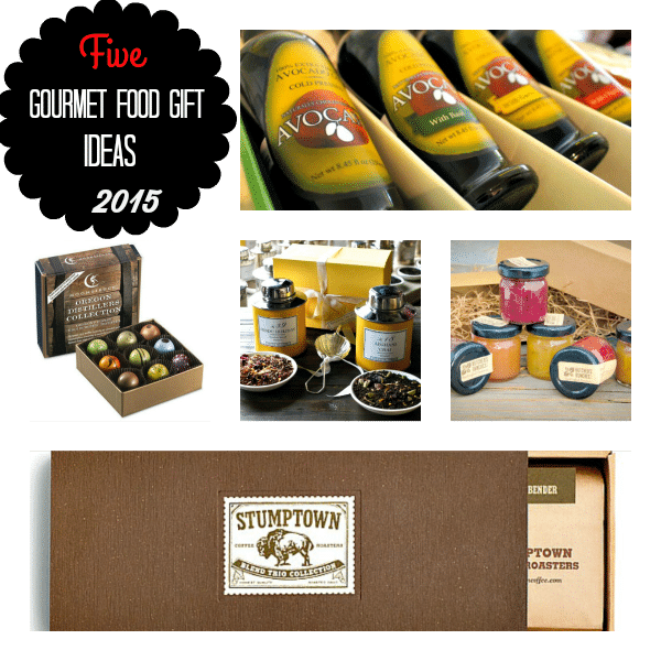 Five Gourmet Food Gift Ideas 2015