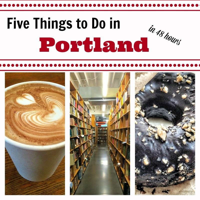 Five Things to Do in Portland in 48 Hours