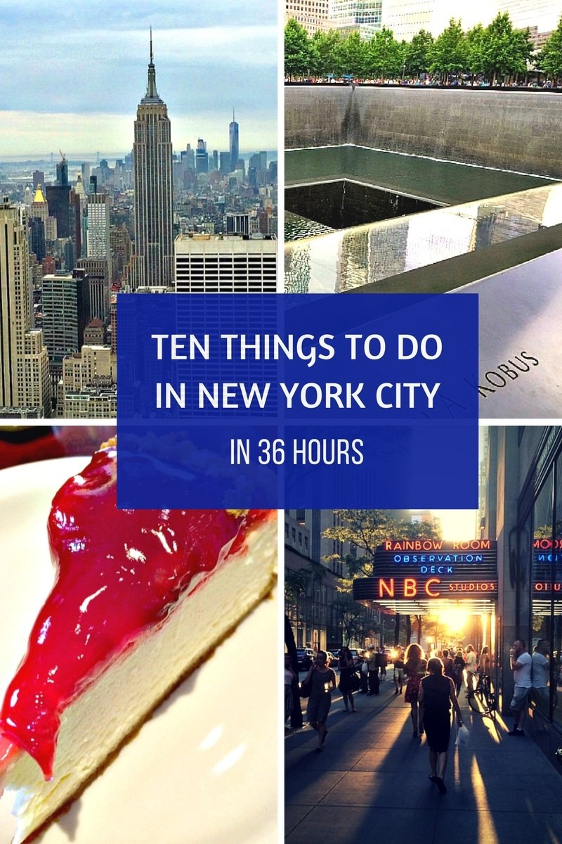 Ten things to do in new york city in 36 hours a cork for Things to see and do in nyc