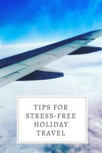 Tips for Stress Free Holiday Travel2