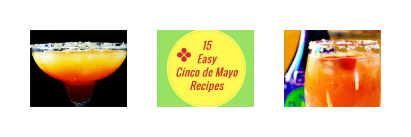 15 Easy Cinco de Mayo Recipes 5