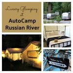 Luxury Glamping at AutoCamp Russian River35