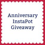 Anniversary InstaPot Giveaway1