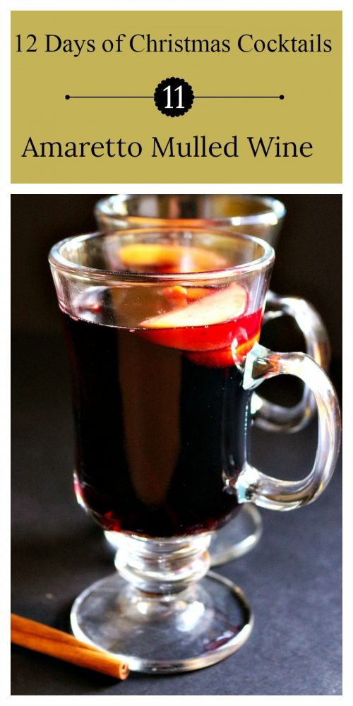 11th day of Christmas cocktails | Amaretto Mulled Wine - Piping hot wine made with Amaretto liqueur,  fresh fruit and juices, and holiday spices.