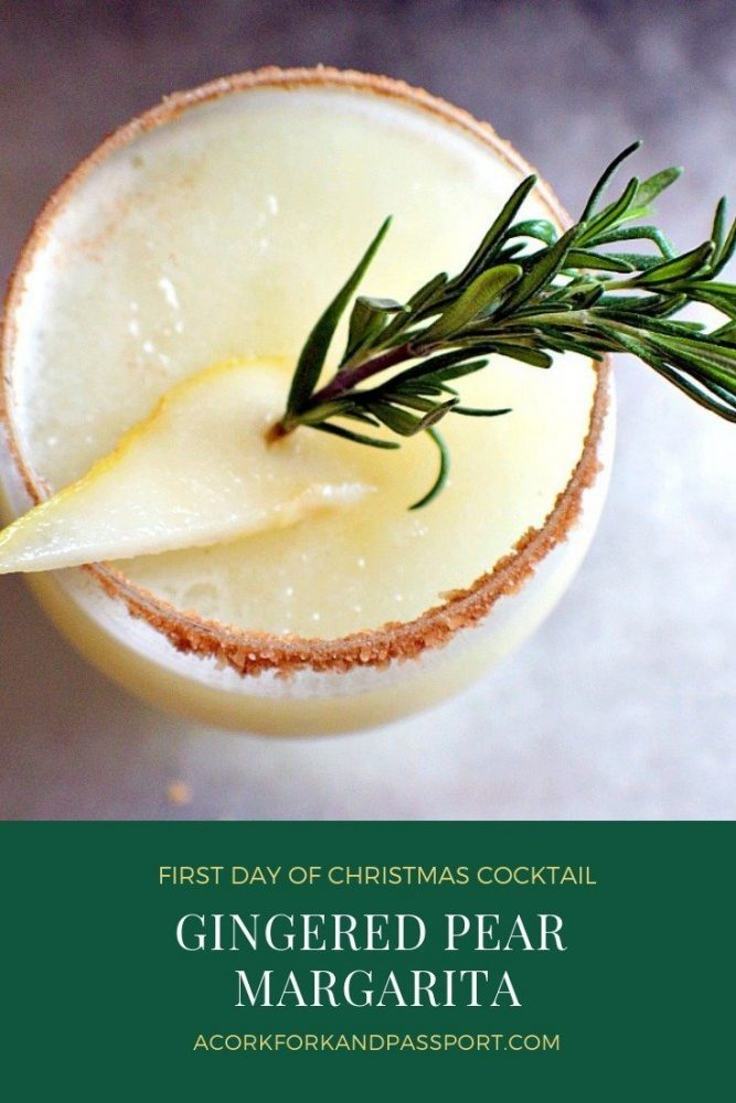 First Day of Christmas Cocktail | Gingered Pear Margarita