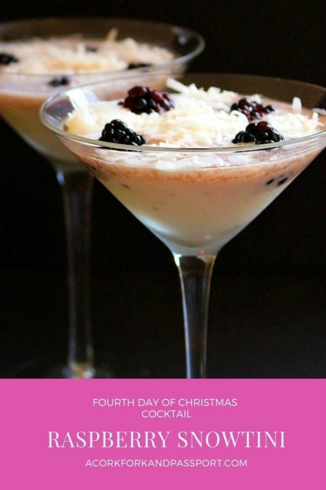 Fourth Day of Christmas Cocktail - Raspberry Snowtini