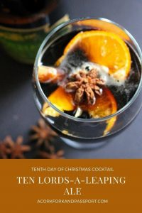 Tenth Day of Christmas Cocktail - Ten Lords A Leaping Ale
