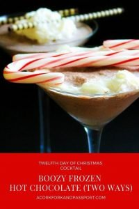 Twelfth Day of Christmas Cocktail - Boozy Frozen Hot Chocolate