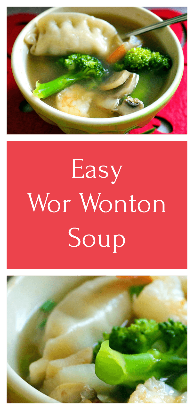 A quick and easy Wor Wonton Soup recipe that takes 20 minutes to make and tastes homemade!