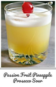 Passion Fruit Pineapple Prosecco Sour10