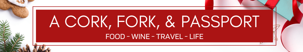 A Cork, Fork, & Passport ®