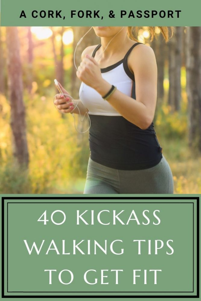 40 Kickass Walking Tips to Get Fit9