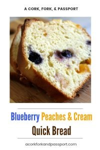 Blueberry Peaches & Cream Bread #blueberries #peaches #muffins #loaf