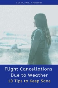 Flight Cancellations Due to Weather Ten Tips to Keep Sane2