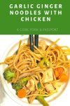 Garlic Ginger Noodles with Chicken8