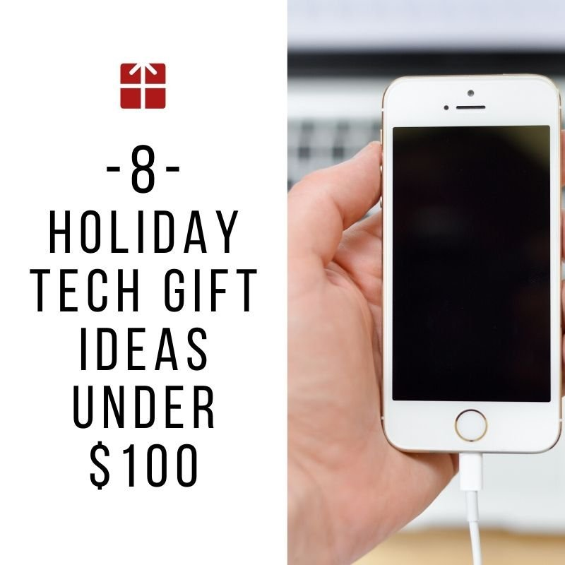 Technology gift ideas for techies under $100
