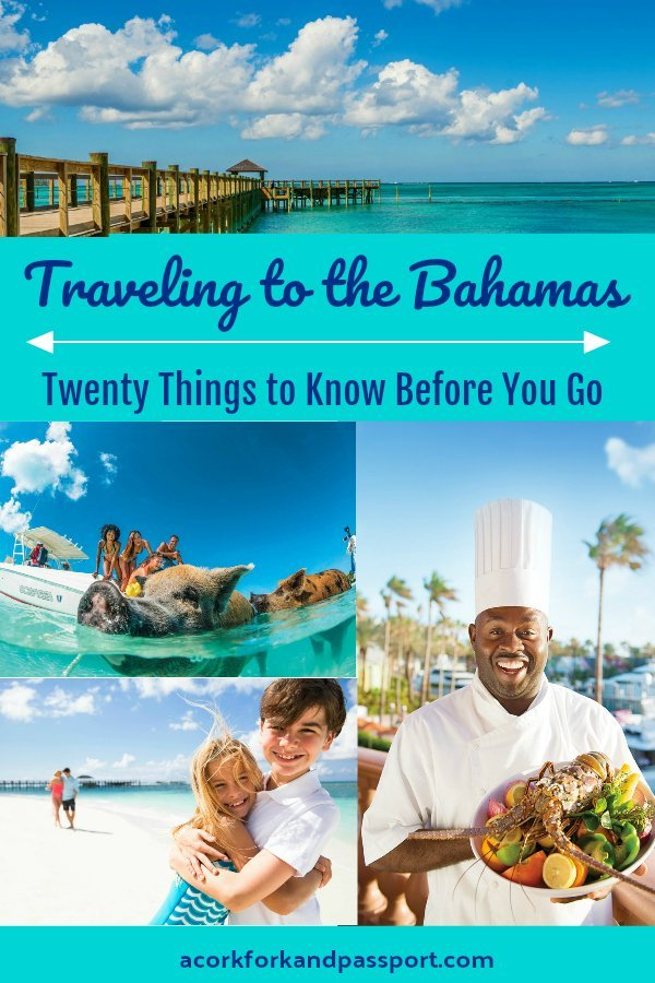 Traveling to the Bahamas: Twenty Things to Know Before You Go