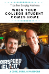 When Your College Student Comes Home -Tips for Empty Nesters